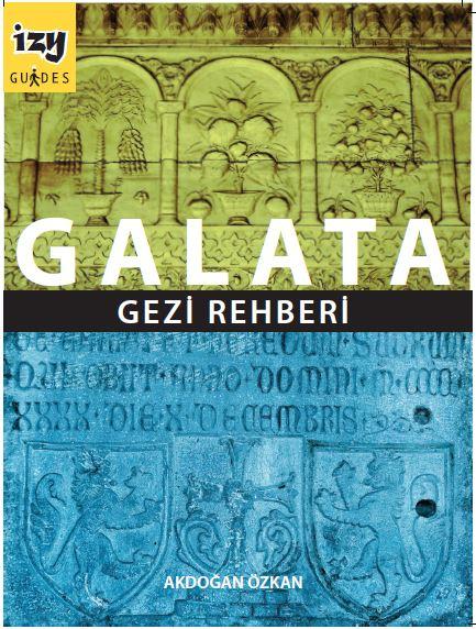 galata_gezi_rehberi_akdogan_ozkan